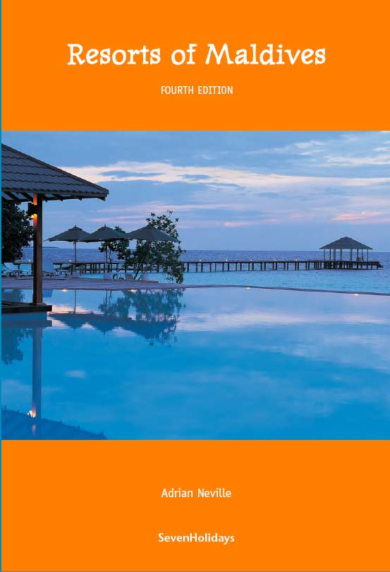Resorts of Maldives Fourth Edition